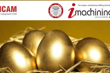 """iMachining SolidCAM -""""Con gà đẻ trứng vàng"""" cho ngành gia công CNC"""