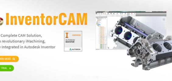 Phần mềm gia công CNC InventorCAM cho người dùng Inventor Autodesk