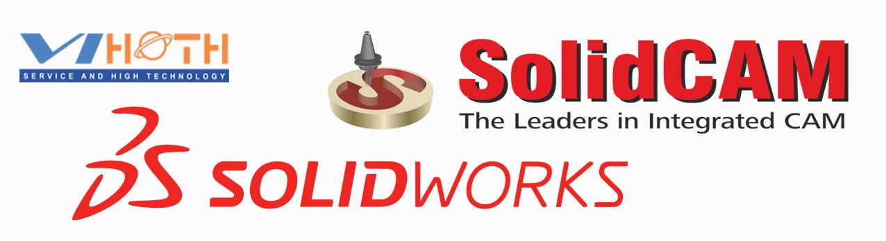 ViHoth đại lý phân phối SolidCAM và SOLIDWORKS